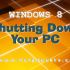 Windows 8 Consumer Preview: Shutting Down Your PC