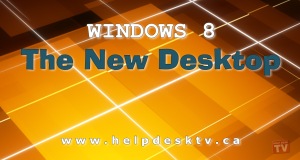 The New Windows 8 Desktop